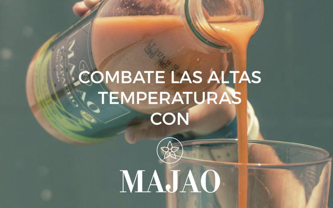 COMBATIR LAS ALTAS TEMPERATURAS CON MAJAO